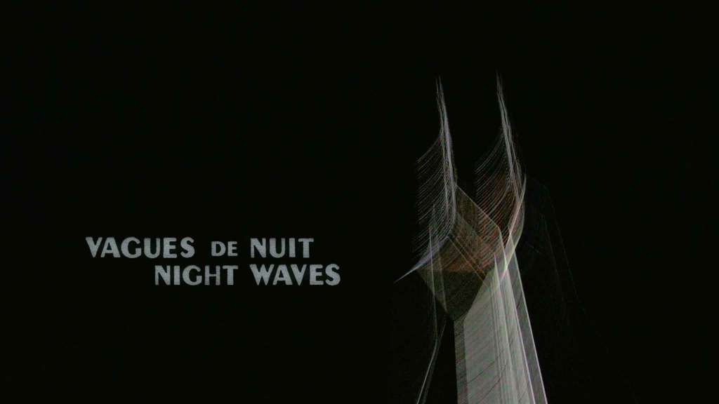 Night Waves / Vagues de Nuit